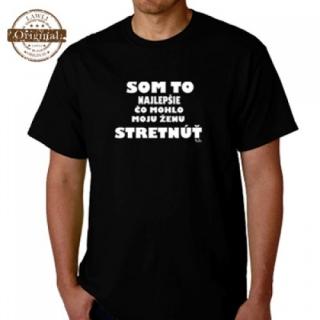 455b1811dc21 Pánske tričko - Som to najlepšie... empty